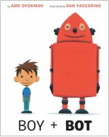 Boy and Bot 9781101936887