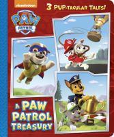 A Paw Patrol Treasury (PAW Patrol) 9781101939574