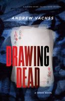 Drawing Dead: A Cross Novel 9781101970294