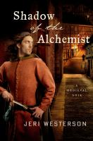 Shadow of the Alchemist: A Crispin Guest Medieval Noir 9781250000309
