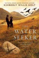 The Water Seeker 9781250004758