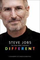 Steve Jobs: The Man Who Thought Different 9781250014450