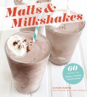 Malts & Milkshakes 9781250014641