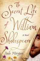 The Secret Life of William Shakespeare 9781250025036