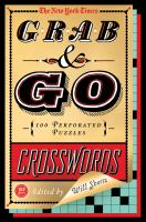 The New York Times Grab & Go Crosswords 9781250032515