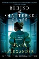Behind the Shattered Glass 9781250049070
