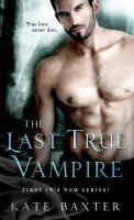 The Last True Vampire 9781250053763