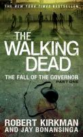 The Walking Dead: The Fall of the Governor 9781250054692