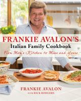 Frankie Avalon's Italian Family Cookbook 9781250059130