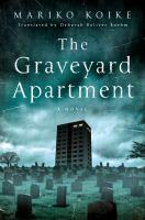 The Graveyard Apartment 9781250060549
