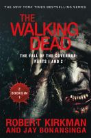 The Walking Dead: The Fall of the Governor (Parts 1&2) 9781250073105