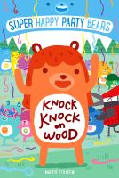 Knock, Knock on Wood (Super Happy Party Bears) 9781250098085