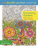 Enchanting Gardens (Zendoodle Pocket Coloring)