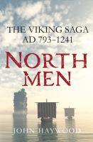 Northmen: The Viking Saga AD 793-1241 9781250106148