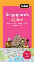 Singapore's 25 Best Fodor's Travel Guide 9781400018314