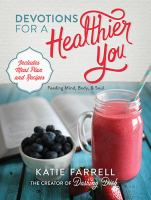 Devotions for a Healthier You 9781400324347