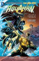 Throne of Atlantis (Aquamen, The New 52! Volume 3) 9781401246952