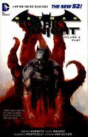 Batman: The Dark Knight (Vol.4: Clay) 9781401249304