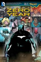 Zero Year (DC Comics - From the World of Batman) 9781401249373