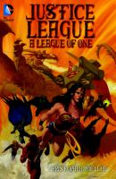 Justice League: A League of One (DC Comics) 9781401258238