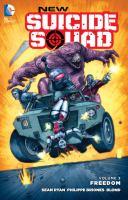 Freedom (New Suicide Squad, Volume 3) 9781401262648