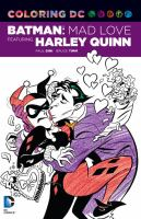 Batman: Mad Love Featuring Harley Quinn (DC Coloring Book) 9781401266141