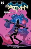 Superheavy (Batman. Volume 8) 9781401266301
