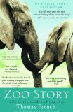 Zoo Story: Life in the Garden of Captives 9781401310530
