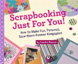 Scrapbooking Just for You! 9781402740961