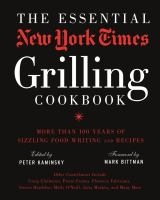 The Essential New York Times Grilling Cookbook 9781402793240