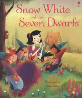 Snow White & the Seven Dwarfs 9781409580461