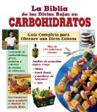 La Biblia de Las Dietas Bajas En Carbohidratos 9781412722285