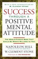Success Through a Positive Mental Attitude 9781416541592