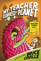 My Teacher Flunked the Planet (My Teacher, Volume 4) 9781416903314