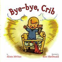 Bye-bye, Crib 9781416916215