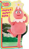 Foofa's Happy Book (Yo Gabba Gabba!) 9781416978558