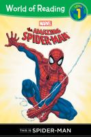 This Is Spider-Man (The Amazing Spider-Man, World of Reading, Level 1) 9781423154082