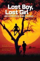 Lost Boy, Lost Girl: Escaping Civil War in Sudan 9781426307089
