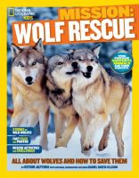 Mission: Wolf Rescue (National Geographic Kids) 9781426314940