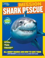 Mission Shark Rescue (National Geographic Kids) 9781426320910