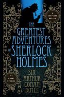 The Greatest Adventures of Sherlock Holmes (bk 1) 9781435144576