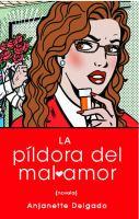 La Pildora del Mal Amor 9781439138748