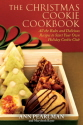 The Christmas Cookie Cookbook 9781439159545