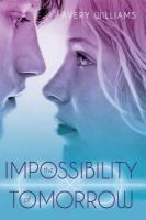 The Impossibility of Tomorrow 9781442443204