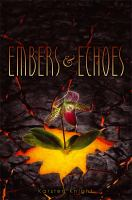 Embers and Echoes 9781442450356