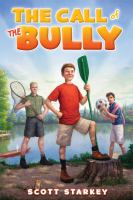 The Call of the Bully 9781442456754