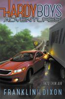 Into Thin Air (Hardy Boys Adventures, Bk. 4) 9781442473454