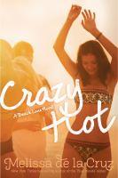 Crazy Hot (The Au Pairs, Bk 4) 9781442474123