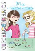 Mia a Matter of Taste (Cupcake Diaries, #14) 9781442474352