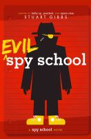 Evil Spy School (Spy School, Bk. 3) 9781442494893